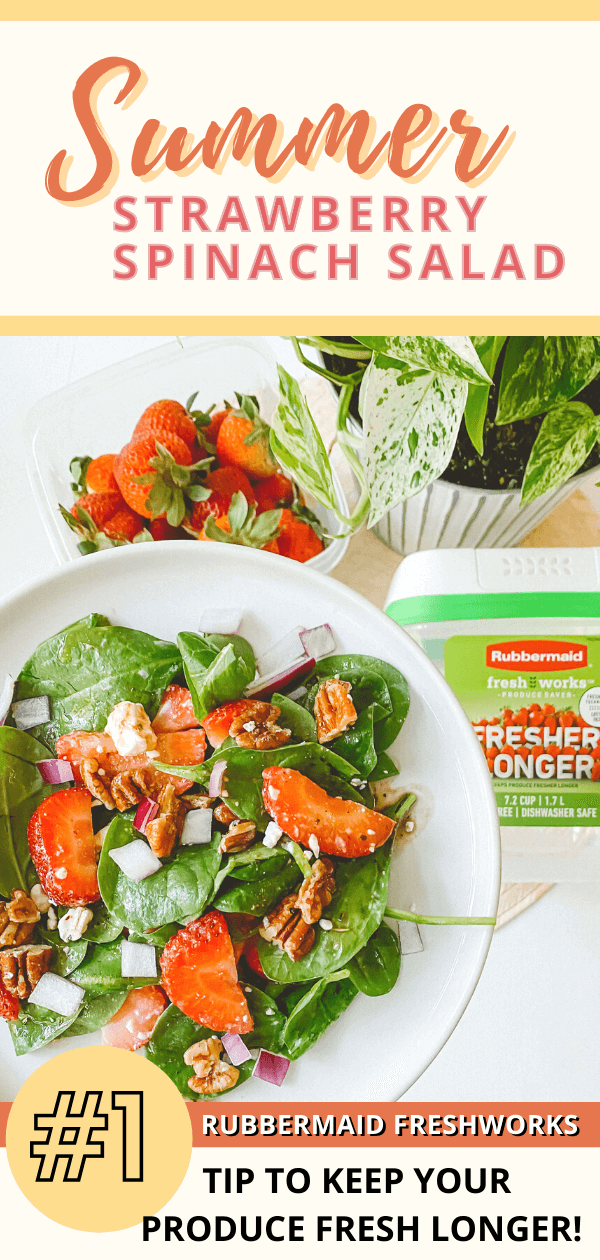Strawberry-Spinach-Summer-Salad-FreshWorks-Produce-Saver-Rubbermaid-Green-Sustainable-Products-pin